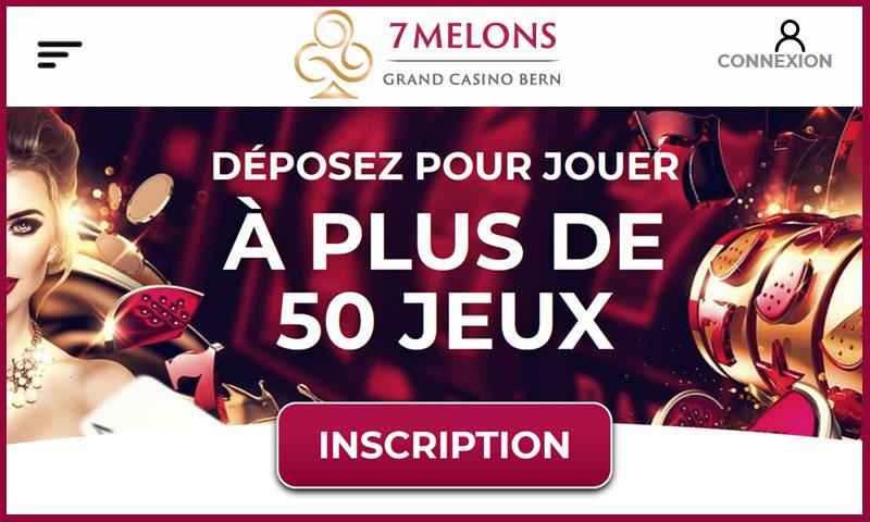 7 Melons casino de Suisse